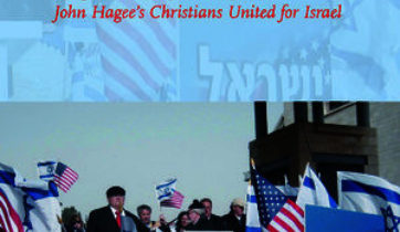 'John Hagee, Christian Zionism, and apocalyptic visions in the age of Trump' by Sean Durbin